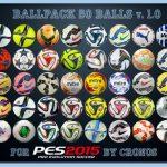 Ball Pack کامل و جدید v.1.0 pes 2015