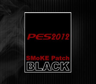 پچ زیبای اسموک ورژن 4.8 BLACK برای PES 2012