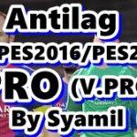 آنتی لگ حرفه ای برای PES 2017