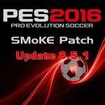 آپدیت پچ PES 2016 SMoKE Patch 8.5.1 (لینک مستقیم قرار گرفت)
