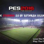 پک استادیوم Estarlen Silva ورژن 2 برای Pes 2016