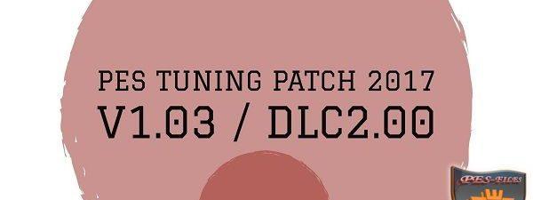 پچ کامل و پر امکانات Pes Tuning Patch 2017 v1.03.00.2.00.1 برای PES 2017