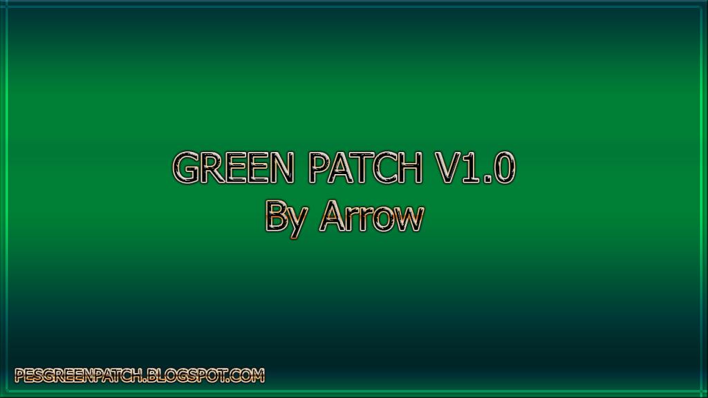 دانلود Green Patch 1.0 برای PES 2017 (کم حجم و پر امکانات)+آپدیت 1.1 قرار گرفت