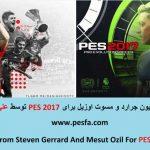 پک استارت اسکرین 2 تایی از استیون جرارد و مسوت اوزیل برای PES 2017