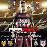 پچ کلاسیک فصل 2005/2006 برای PES 2017