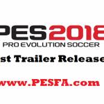 نخستین تریلر PES 2018 منتشر شد!
