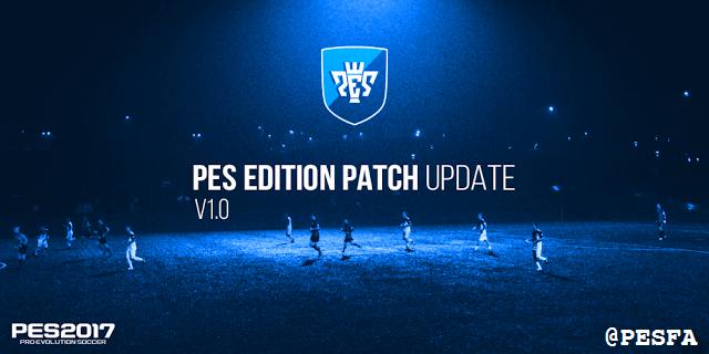 آپدیت پچ PES Edition v1.0 برای PES 2017