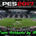پک سرود تیم های باشگاهی توسط Mauri_d برای PES 2017