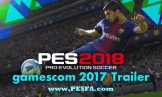تریلر جدید PES 2018 در نمایشگاه Gamescom
