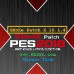 پچ SMoKE X 10.1.4 برای PES 2018