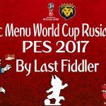 منو گرافیکی World Cup Russia 2018 برای PES 2017