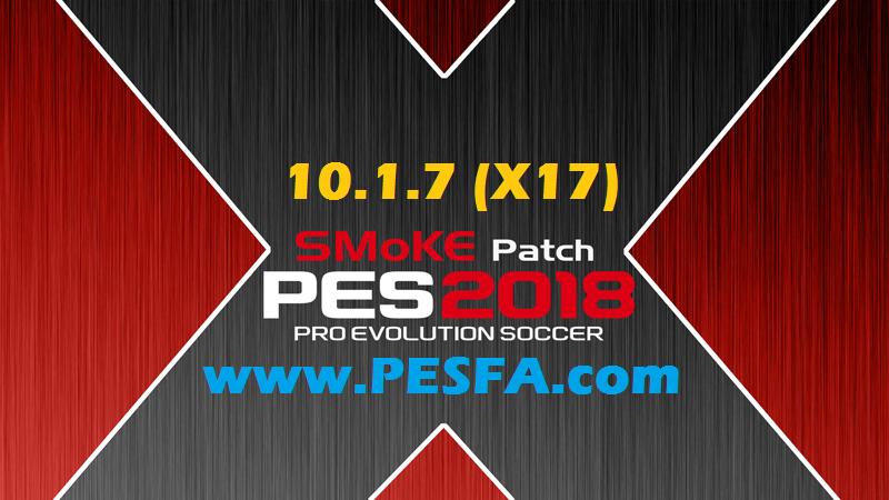 پچ SMoKE X 10.1.7 برای PES 2018