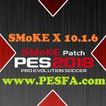 پچ SMoKE X 10.1.6 برای PES 2018