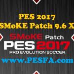 پچ SMoKE 9.6 X برای PES 2017 + آپدیت 9.6.2