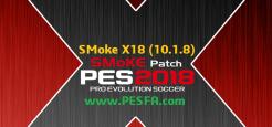 پچ SMoKE X 10.1.8 برای PES 2018