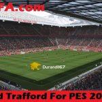 استادیوم Old Trafford توسط Durandil برای PES 2018