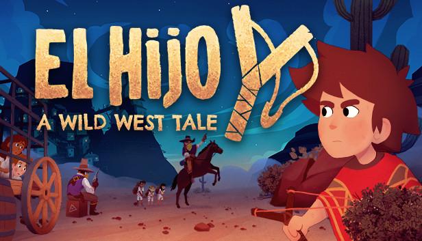 بازی EL HIJO A WILD WEST TALE