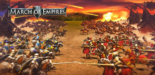 بازی March of Empires: War of Lords
